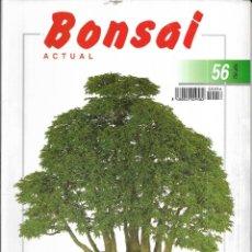 Coleccionismo de Revistas y Periódicos: == BS030 - REVISTA - BONSAI ACTUAL N-56. Lote 151213642