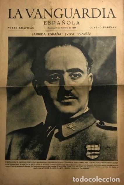 1939 LA VANGUARDIA. FRANCO. JOSÉ ANTONIO PRIMO DE RIVERA. 4 PÁGINAS (Coleccionismo - Revistas y Periódicos Antiguos (hasta 1.939))