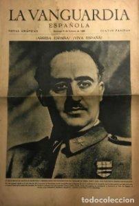 La Vanguardia 1939 Franco. José Antonio Primo de Rivera. 4 páginas