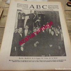 Coleccionismo de Revistas y Periódicos: SEMANA SANTA SEVILLA, ABC 28 DE MARZO DE 1939, BENDICION CRISTO DE LOS GITANOS,ETC.22 PAGINAS. Lote 151300986