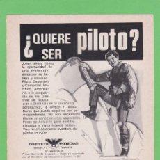 Coleccionismo de Revistas y Periódicos: PUBLICIDAD 1975. ANUNCIO INSTITUTO AMERICANO. ¿QUIERE SER PILOTO?. Lote 151514886
