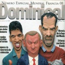 Coleccionismo de Revistas y Periódicos: EL DOMINICAL- FUTBOL COPA DEL MUNDO ENTREVISTA JAVIER CLEMENTE CARICATURAS 22 ELEGIDOS - JUNIO 1998. Lote 151554022