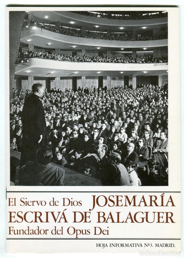 JOSÉ MARIA ES CRIBA DE BALAGUER FUNDADOR DEL OPUS DEI HOJA INFORMATIVA Nº 5 MADRID 1979 (Coleccionismo - Revistas y Periódicos Modernos (a partir de 1.940) - Otros)