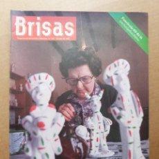Coleccionismo de Revistas y Periódicos: BRISAS 155 EN MARRATXI EL BARRO ES VIDA JOAN CALDES POSADA DE MASSANA CAMPANET. Lote 152090966