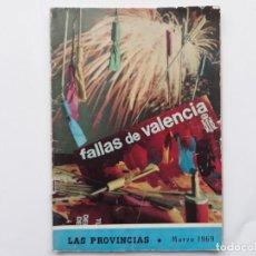 Coleccionismo de Revistas y Periódicos: FALLAS VALENCIA 1969, REVISTA EXTRAORDINARIA DIARIO LAS PROVINCIAS. Lote 152112110