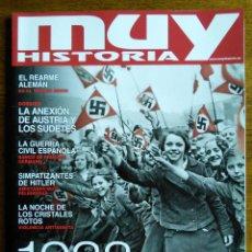 Coleccionismo de Revistas y Periódicos: 1938. A LAS PUERTAS DE LA II [SEGUNDA] GUERRA MUNDIAL / REVISTA MUY HISTORIA [NÚMERO #99] / NAZISMO. Lote 152384130