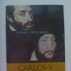 Coleccionismo de Revistas y Periódicos: DOCUMENTAL REVISTA LA AVENTURA DE LA HISTORIA , VIDAS CRUZADAS : CARLOS V - FRANCISCO I . DVD. Lote 152449770