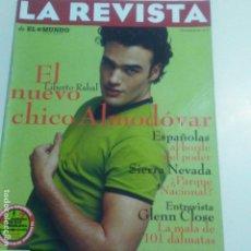 Coleccionismo de Revistas y Periódicos: LA REVISTA DE EL MUNDO 2-3-1997 LIBERTO RABAL CHICO ALMODOVAR. FLAMENCOS VER FOTOS. Lote 152499218