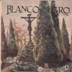 Coleccionismo de Revistas y Periódicos: REVISTA BLANCO Y NEGRO DE 1925. Lote 152629014