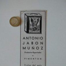 Coleccionismo de Revistas y Periódicos: PUBLICIDAD REVISTA ORIGINAL AÑOS 30. ANTONIO JABÓN MUÑOZ, PIMENTON JARAIZ DE LA VERA. Lote 152722342