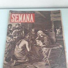 Coleccionismo de Revistas y Periódicos: REVISTA SEMANA - MADRID - 21 DICIEMBRE 1943 - NUM. 200- AÑO IV - NAVIDAD - BELÉN. Lote 153073890