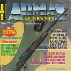 Coleccionismo de Revistas y Periódicos: ARMAS Y MUNICIONES - Nº 77 - EDITORIAL NUEVA PRENSA. Lote 153096678