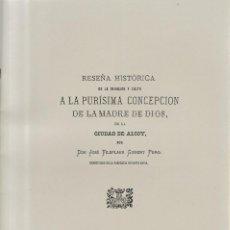 Coleccionismo de Revistas y Periódicos: ALCOY 1879 / FACSIMIL - RESEÑA HISTORICA DE LA DEVOCION Y CULTO A LA PURISIMA CONCEPCION DE LA MADRE. Lote 153097554