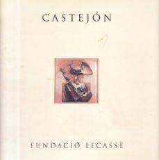 Coleccionismo de Revistas y Periódicos: ALCOY - CASTEJÓN / CATALOLO EXPOSICIÓN - FUNDACIÓ LECASSE 1992. Lote 153097902