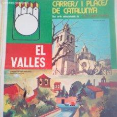 Coleccionismo de Revistas y Periódicos: CARRERS I PLACES EL VALLES 1975 PORXADA GRANOLLERS-RAMBLA TERRASSA-RAMBLA SABADELL. Lote 153265622