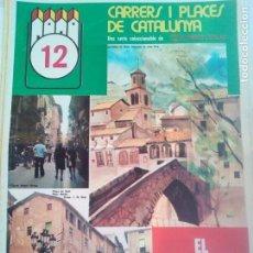 Coleccionismo de Revistas y Periódicos: CARRERS I PLACES Nº12 1975 EL BERGUEDA-BERGA-BORREDA-LA POBLA DE LILLET-CASTELLAR DE N'HUG. Lote 153265858