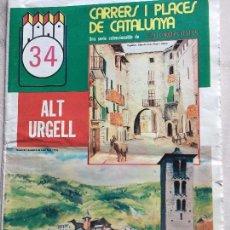 Coleccionismo de Revistas y Periódicos: CARRERS I PLACES Nº34 1975 ALT URGELL-EL QUER-ANSERALL-SEU D'URGELL-OLIANA-TUIXEN. Lote 153266482