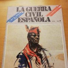 Coleccionismo de Revistas y Periódicos: LA GUERRA CIVIL ESPAÑOLA Nº 4 (NUEVA EDICIÓN DE LA OBRA DE HUGH THOMAS) EDICIONES URBIÓN. Lote 153879798