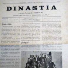Coleccionismo de Revistas y Periódicos: DINASTIA PERIODICO LIBERAL 1916 VILLANUEVA Y GELTRU REDACCION JUVENTUD LIBERAL MONARQUICA. Lote 153994334