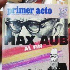 Coleccionismo de Revistas y Periódicos: PRIMER ACTO. N. 274. MAX AUB AL FIN. VALLE INCLAN Y EL 98. Lote 154237538