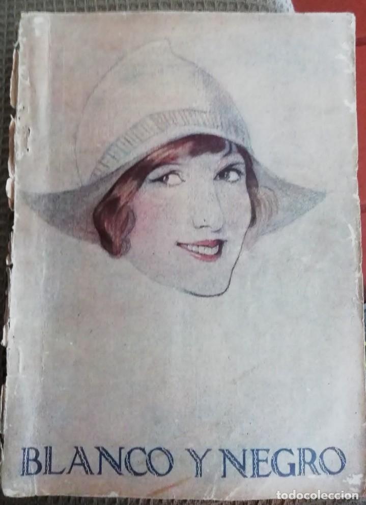 BLANCO Y NEGRO - 6 REVISTAS, AÑOS 1926 Y 1927, EN TOMO (Coleccionismo - Revistas y Periódicos Antiguos (hasta 1.939))