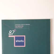Coleccionismo de Revistas y Periódicos: SHOTS, REVISTA SOBRE PUBLICIDAD. N° 87. MARZO 2005. Lote 154353078