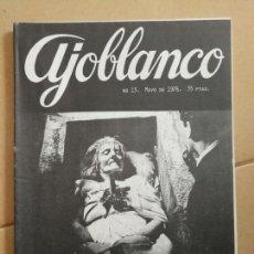 Coleccionismo de Revistas y Periódicos: REVISTA AJOBLANCO. NÚMERO 13. MAYO 1976.. Lote 154503958