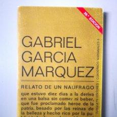 Coleccionismo de Revistas y Periódicos: GABRIEL GARCÍA MARQUEZ RELATO DE UN NAUFRAGO. Lote 154616134