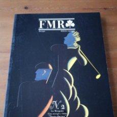 Coleccionismo de Revistas y Periódicos: REVISTA FMR NÚMERO 2. 1990.. Lote 154922430
