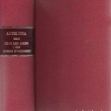 Coleccionismo de Revistas y Periódicos: ANTOLOGIA DELS FETS, LES IDEES I ELS HOMES D' OCCIDENT. ELS 12 NUMS. QUE VAN SORTIR EN UN VOLUM. . Lote 154966266