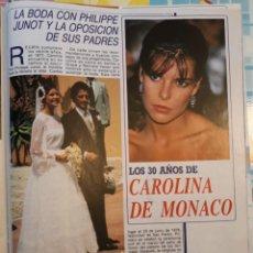 Coleccionismo de Revistas y Periódicos: CAROLINA DE MONACO PHILIPPE JUNOT . Lote 154982674