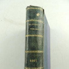 Coleccionismo de Revistas y Periódicos: EL CUENTO SEMANAL ALMANAQUE 1907 ENCUADERNADO. Lote 155121342