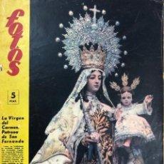 Coleccionismo de Revistas y Periódicos: REVISTA FOTOS. AÑO 1959. SAN FERNANDO. LA VIRGEN DEL CARMEN PATRONA DE SAN FERNANDO. . Lote 155215074