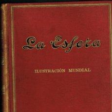 Coleccionismo de Revistas y Periódicos: LA ESFERA AÑO 1918 DE JULIO A DICIEMBRE. Lote 155272462