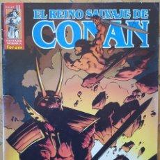Coleccionismo de Revistas y Periódicos: EL REINO SALVAJE DE CONAN 11. Lote 155462182