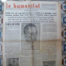 Coleccionismo de Revistas y Periódicos: PERIODICO LA HUMANITAT 905 OCTUBRE 1934 REPUBLICA ESTAT CATALA LLUIS COMPANYS . Lote 155530466