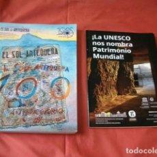 Coleccionismo de Revistas y Periódicos: LOTE EL SOL DE ANTEQUERA 100 AÑOS Y UNESCO PATRIMONIO MUNDIAL EL TORCAL. Lote 155577862