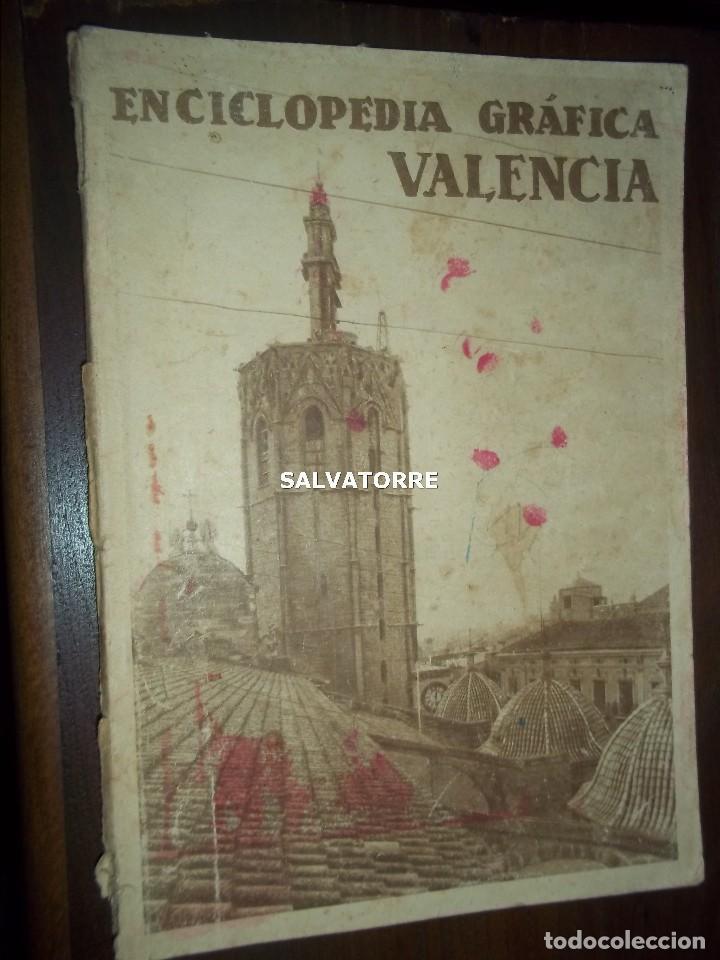ENCICLOPEDIA GRAFICA.VALENCIA. EDITORIAL CERVANTES. (Coleccionismo - Revistas y Periódicos Antiguos (hasta 1.939))
