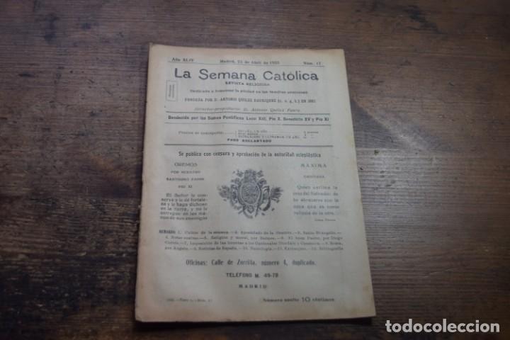 LA SEMANA CATOLICA, AÑO XLIV, Nº 17, 25 DE ABRIL, 1925, (Coleccionismo - Revistas y Periódicos Antiguos (hasta 1.939))