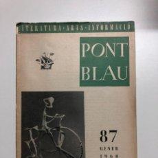 Coleccionismo de Revistas y Periódicos: PONT BLAU. REVISTA DEL ORFEÓ CATALÀ DE MÈXIC. 1960. Lote 156056030