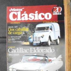 Coleccionismo de Revistas y Periódicos: MOTOR CLÁSICO 20 AÑOS 2005 DOSSIER CADILLAC ELDORADO IMPECABLE. Lote 156077886