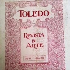 Coleccionismo de Revistas y Periódicos: TOLEDO REVISTA DE ARTE 1919 EL CLAVICOTE DE ZOCODOVER SEMANA SANTA DE TOLEDO PINTOR OLIVERA EN PARIS. Lote 156642802