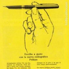 Coleccionismo de Revistas y Periódicos: PUBLICIDAD PLUMA ESTILOGRÁFICA PELIKÁN - 1965. Lote 156667294