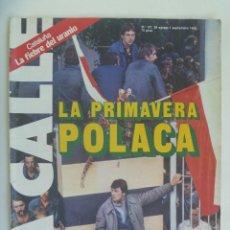 Coleccionismo de Revistas y Periódicos: LA CALLE , Nº 127, AGOSTO-SEPTIEMBRE 1980: LA PRIMAVERA POLACA, ETC. Lote 156836554