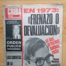 Coleccionismo de Revistas y Periódicos: CRIBA SINTESIS SEMANAL DE OPINION E INFORMACION - ENTREVISTA A RAMON TAMAMES-AGUSTIN TOSCO-IRLANDA. Lote 156839038