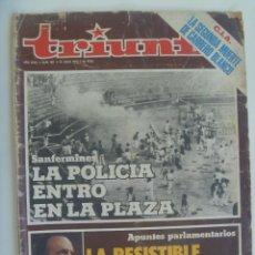 Coleccionismo de Revistas y Periódicos: TRIUNFO , Nº 807, 1978 : SANFERMINES LA POLICIA ENTRO EN LA PLAZA , FRAGA , ETC. Lote 156841374