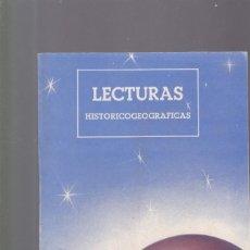 Coleccionismo de Revistas y Periódicos: LECTURAS HISTORICOGEOGRAFICAS - EDITORIAL VICENS VIVES 1963. Lote 156891658