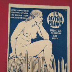 Coleccionismo de Revistas y Periódicos: LA REVISTA BLANCA ANARQUISTA INDIVIDUALISMO ANARQUISMO 1935. Lote 156974830