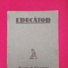 Coleccionismo de Revistas y Periódicos: EDUCATOR PEDAGOGIA CONCECUENCIAS PSICO DIDACTICAS DE LA DOCTRINA DE RAMON Y CAJAL ALEJANDRO TUDELA . Lote 156977842