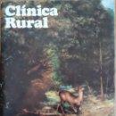 Coleccionismo de Revistas y Periódicos: REVISTA CLÍNICA RURAL INDICACIONES FARMACOLOGICAS. Lote 157375817